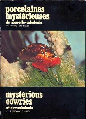 Porcelaines mystérieuses de Nouvelle-Calédonie. Mysterious cowries of New-Caledonia: ...