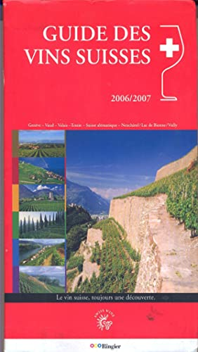 Guide de vins suisses 2005/2007