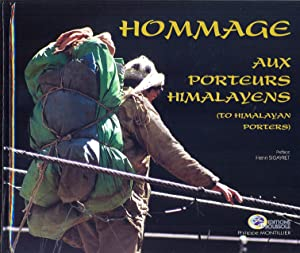 Hommage aux porteurs himalayens. (To himalayan porters)