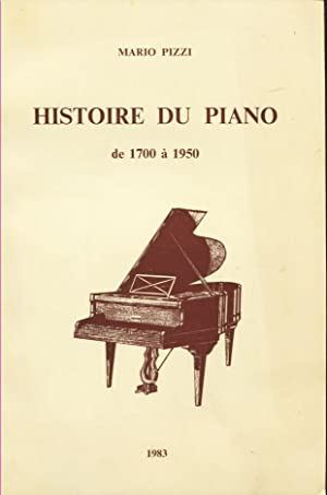 Histoire du Piano de 1700 à 1950: Pizzi Mario