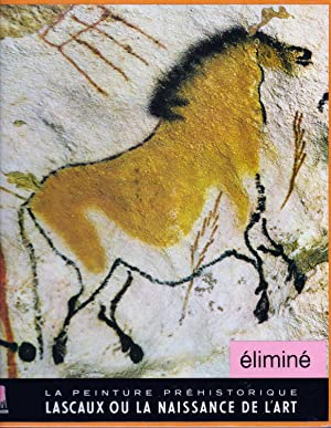 La peinture préhistorique. Lascaux ou la naissance: Bataille Georges