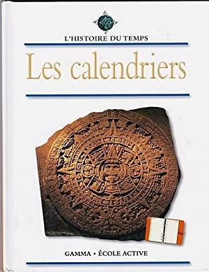 Les calendriers.