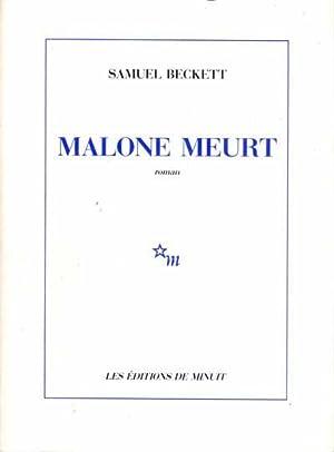 Malone meurt: Beckett Samuel