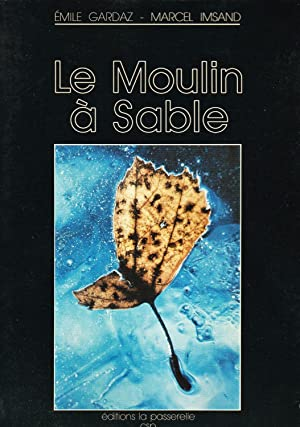 Le moulin à sable