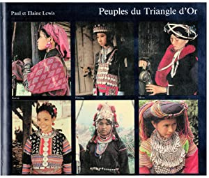 Peuples du Triangle d'Or. Six tribus en Thaïlande
