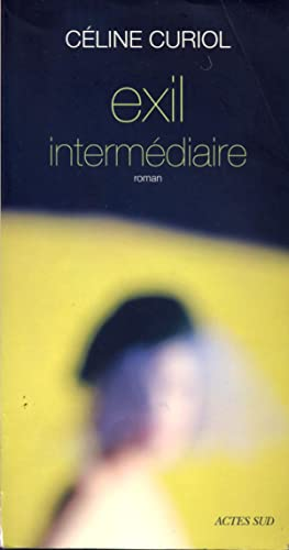 Exil intermédiaire: Curiol Céline