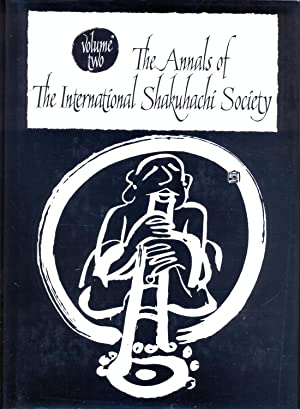 The Annals of the International Shakuhachi Society. Volume Two.