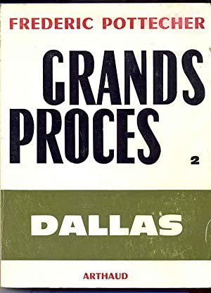 Grands Procès. 2. Dallas: affaire Ruby.