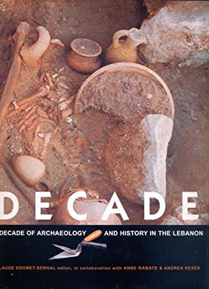 A decade of archeology and history in the Lebanon