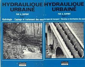 Hydraulique urbaine.: Dupont André