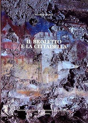 Il Broletto e la Cittadella: Volta Valentino