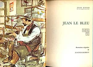 Jean le Bleu suivi de Mort d'un: Giono Jean