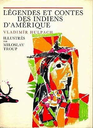 Légendes et contes des Indiens d'Amérique: Hulpach Vladimir
