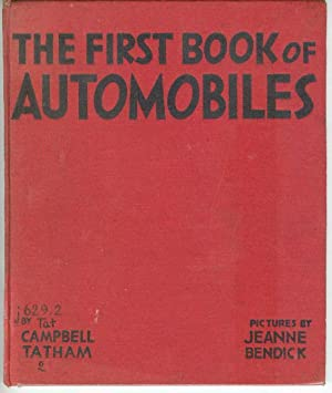 The firstbook of AUTOMOBILES: Campbell Tatham; Jeanne