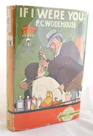 If I Were You: P G Wodehouse