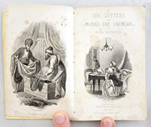 The Lottery and Murad the Unlucky. Miss Edgeworth's Popular Tales