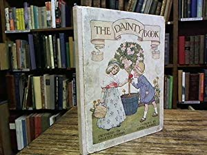 The Dainty Book.: Sowerby, Githa.