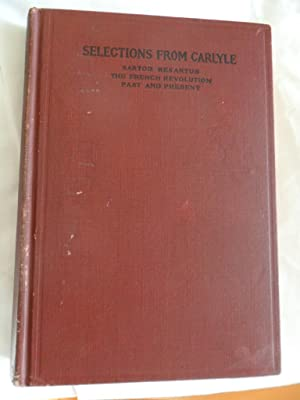 Selections Fom Carlyle -: Carlyle, Thomas: Hemingway,
