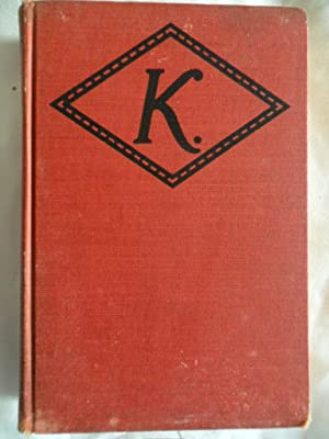 K - Photoplay Title K, The Unknown: Mary Roberts Rinehart