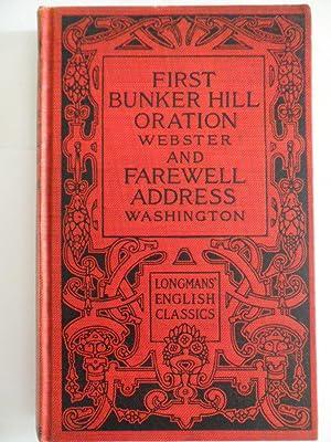 Webster´s First Bunker Hill Oration and Washington´s: Daniel Webster Ed.