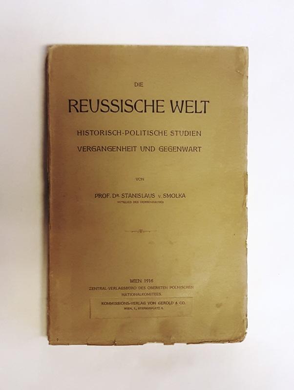 Die Reussische Welt. Historisch politische