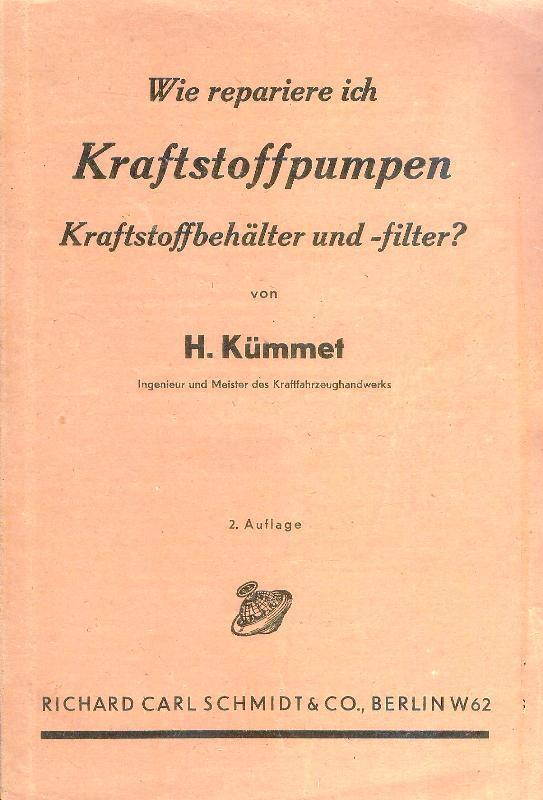 Wie repariere ich Kraftstoffpumpen, Kraftstoffbehälter und -filter.: Kümmet, H.
