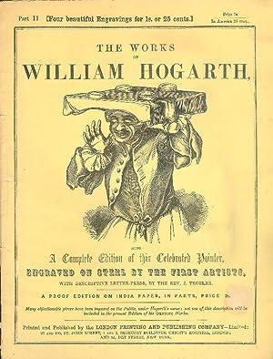 The Works of William Hoghart. Part. 11: Hogarth, William -