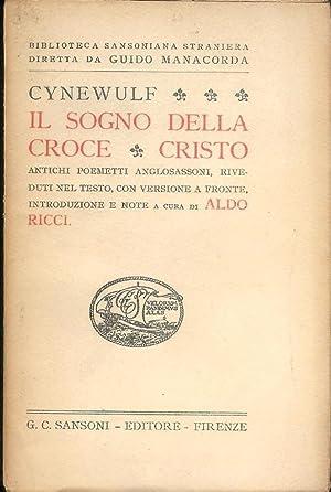 Il sogno della croce cristo. Cristo. Antichi: Cynewulf
