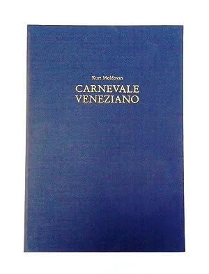 Numeriertes Exemplar - Carnevale Veneziano. Zeichnungen und: Moldovan, Kurt