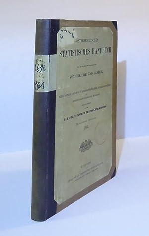 Österreichisches statistisches Handbuch 1901 für die im Reichsrate vertretenen Kö...