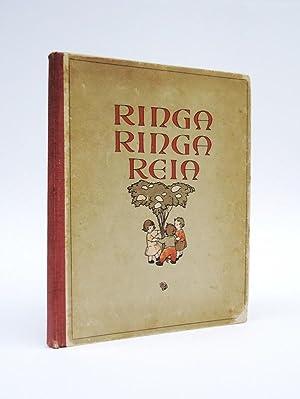 Ringa Ringa Reia. Kinderlieder und Kinderspiele. Buchschmuck: Enders, Hans /