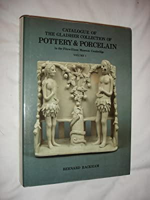 Catalogue of the Glaisher Collection of Pottery: Rackham, Bernard