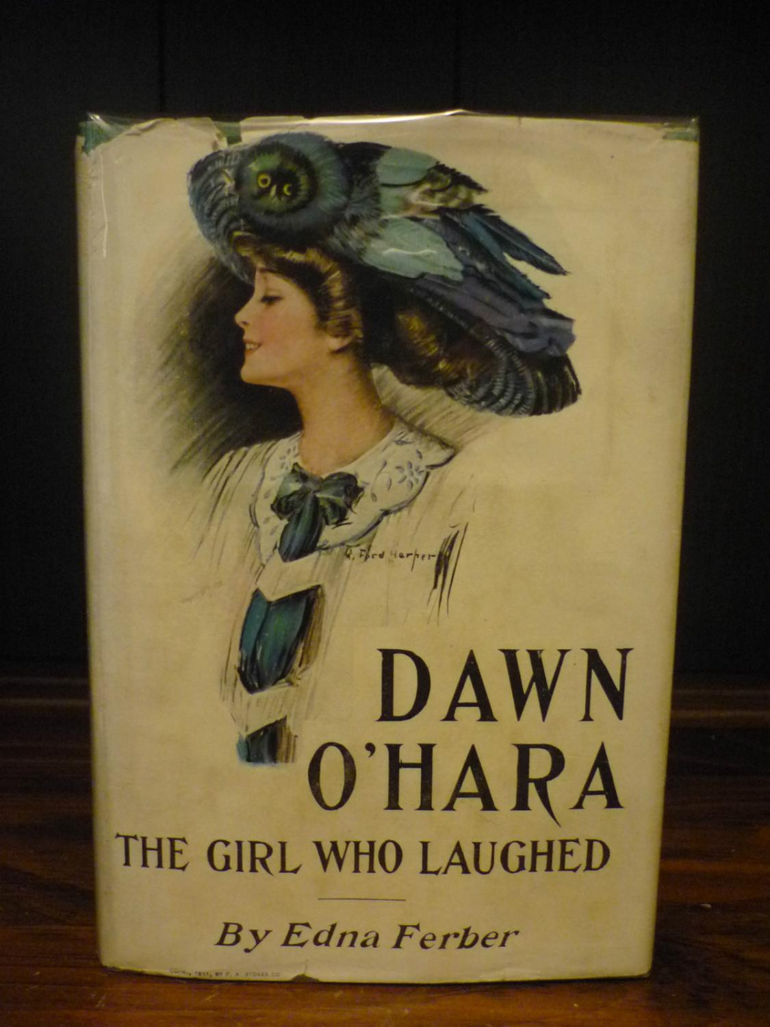 Dawn O'Hara, the Girl That Laughed: Edna Ferber