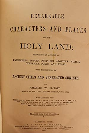 Remarkable Characters and Places of the Holy Land: Charles W. Elliott