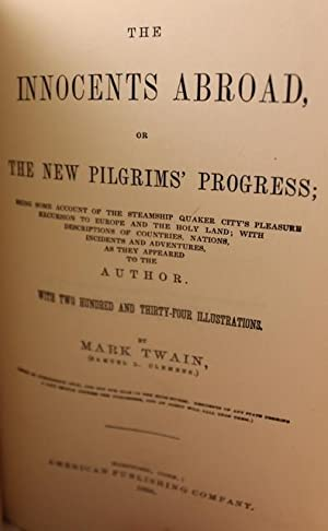 The Innocents Abroad or the New Pilgrim's Progress: Mark Twain
