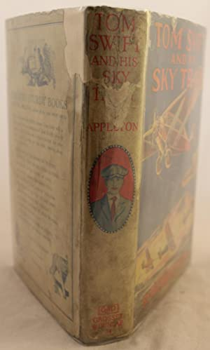 Tom Swift and His Sky Train or Overland through the Clouds: Victor Appleton