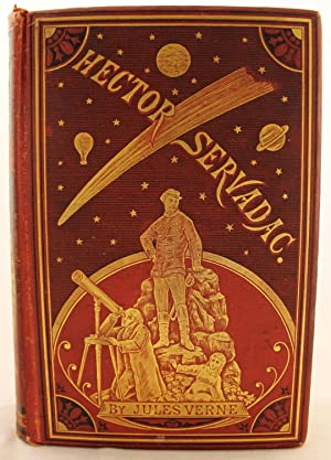 Hector Servadac or the Career of a Comet: Jules Verne