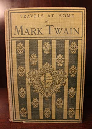 Travels at Home, Signed by Editor Percival Chubb: Mark Twain