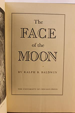 The Face of the Moon: Ralph Belknap Baldwin