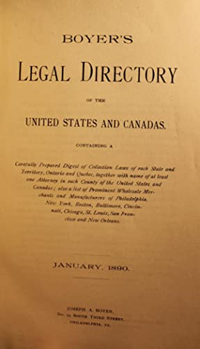 Boyer's Legal Directory of the United States and Canadas, Containing a carefully prepared ...