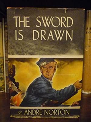 The Sword is Drawn: Andre Norton