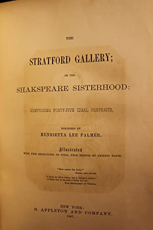 The Stratford Gallery; or the Shakespeare Sisterhood: Comprising Forty-Five Ideal Portraits: Hannah...