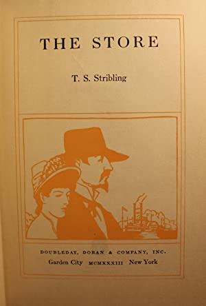 The Store SIGNED: T. S. Stribling