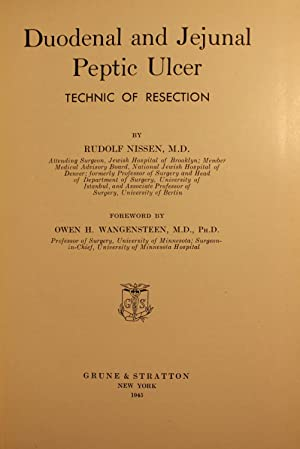 Duodenal and Jejunal Peptic Ulcers, Technic of Resection: Rudolf Nissen