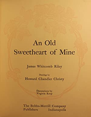 An Old Sweetheart of Mine: James Whitcomb Riley