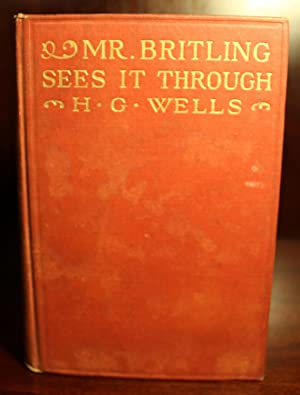 Mr. Britling Sees It Through: H. G. Wells