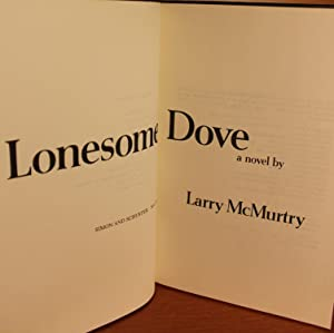 Lonesome Dove SIGNED: Larry McMurtry