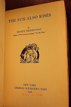 The Sun Also Rises: Ernest Hemingway