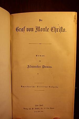 Der Graf von Monte Christo, [The Count of Monte Cristo (German)]: Alexander Dumas