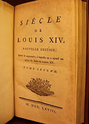 Siecle de Louis XIV (The Age of Louis XIV) in French: Voltaire